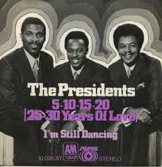5-10-15-20 (25-30 Years of Love) - Image: 5 10 15 20 (25 30 Years of Love) The Presidents
