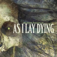 Image result for as i lay dying an ocean between us