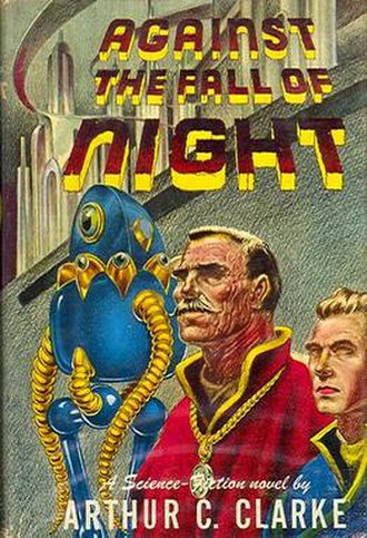 Against the Fall of Night - Dust-jacket of the first edition