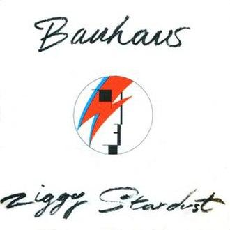 Ziggy Stardust (song) - Image: Bauhaus ziggy stardust