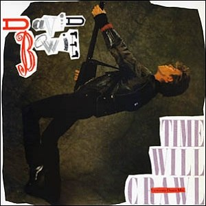 Time Will Crawl - Image: Bowie Time Will Crawl