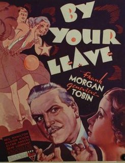 <i>By Your Leave</i> 1934 American domestic comedy film directed by Lloyd Corrigan
