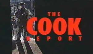 The Cook Report - Cook report opening credits.