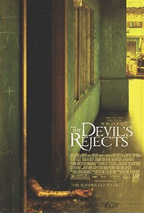 <i>The Devils Rejects</i> 2005 film by Rob Zombie