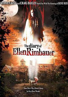 <i>The Diary of Ellen Rimbauer</i> (film) 2003 television film directed by Craig R. Baxley