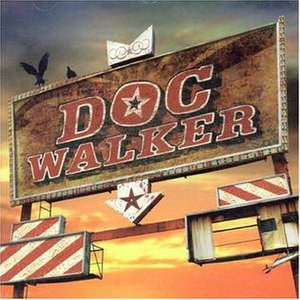 Doc Walker (album) - Image: Doc Walker CD