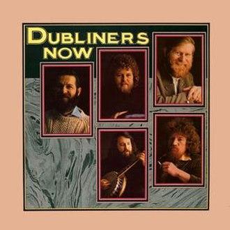 Now (The Dubliners album) - Image: Dubliners Now