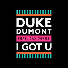 Duke dumont feat jax jones-ich habe dich an jpg