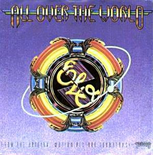 All Over the World (Electric Light Orchestra song) - Image: Elo world