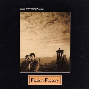 Not the Only One (Fiction Factory song) - Image: Fiction Factory Not the Only One 1985 Single Cover