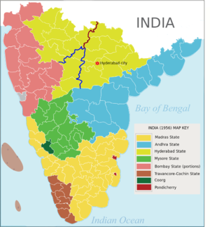 Hyderabad State (1948–56) - 1956 map of Southern India showing Hyderabad state in yellowish green. After the States reorganisation in 1956, regions west of the red and blue lines merged with Bombay and Mysore states respectively and the remaining part (Telangana) was merged with Andhra state to form Andhra Pradesh.