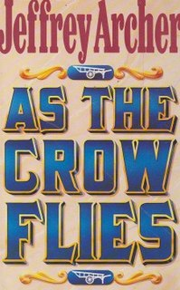 <i>As the Crow Flies</i> (novel) novel by Jeffrey Archer