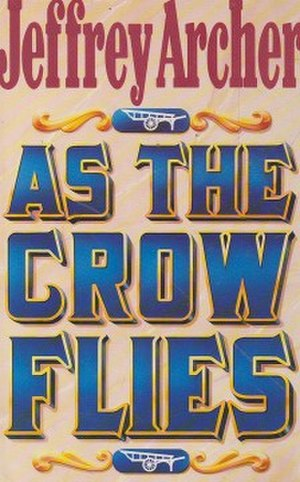 As the Crow Flies (novel) - First edition (UK)