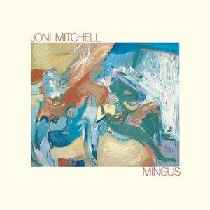 Mingus (Joni Mitchell album) - Image: Joni Mingus