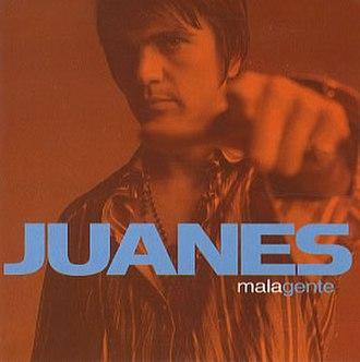 Mala Gente (song) - Image: Juanes malagente
