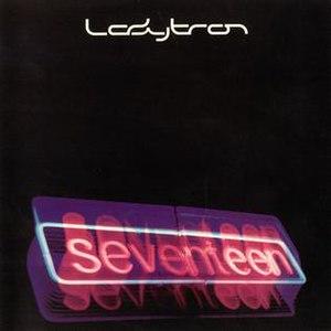 Seventeen (Ladytron song) - Image: Ladytron Seventeen