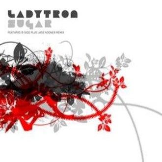 Sugar (Ladytron song) - Image: Ladytron sugar 1 download 48881