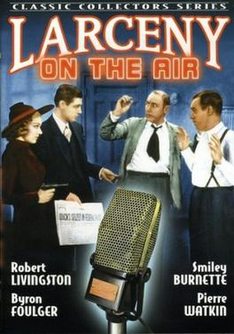 Larceny on the Air - Image: Larceny on the Air Film Poster