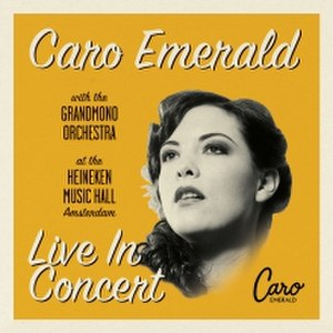 Live at the Heineken Music Hall - Image: Live at the Heineken Music Hall by Caro Emerald