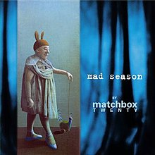 Mad Season Matchbox Twenty album.jpg