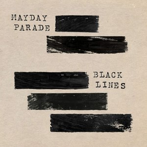 Black Lines - Image: Mayday Parade Black Lines