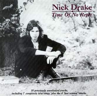 Time of No Reply - Image: Nick drake Time of No Reply