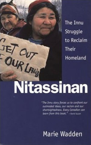 Nitassinan: The Innu Struggle to Reclaim Their Homeland - First edition cover of Canadian release