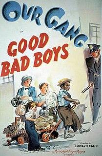 <i>Good Bad Boys</i> 1940 film by Edward L. Cahn