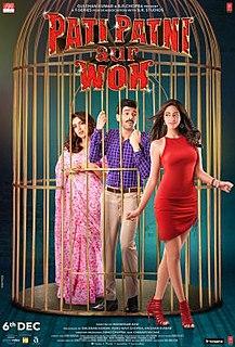 <i>Pati Patni Aur Woh</i> (2019 film) 2019 film directed by Muddassar Aziz