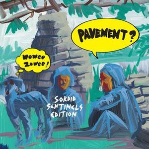 Wowee Zowee - Image: Pavement Wowee Zowee Sordid Sentinels CD Cover