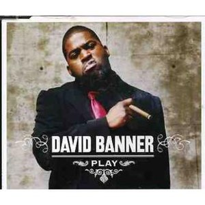 Play (David Banner song) - Image: Play David Banner