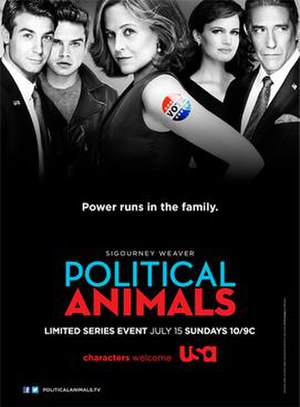 "Political Animals (miniseries) - Promotional poster for the series with the tagline ""Power runs in the family."""