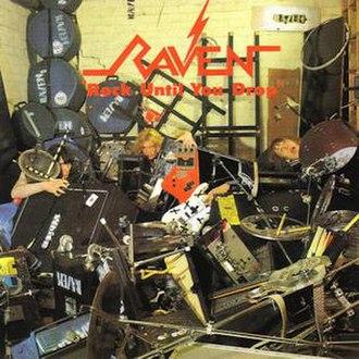 Rock until You Drop - Image: Raven rockuntilyoudrop 1