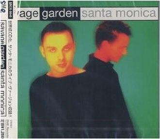 Santa Monica (Savage Garden song) - Image: Santa Monica Savage Garden