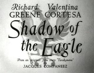 <i>Shadow of the Eagle</i> (1950 film)