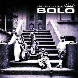 4 Bruthas & a Bass - Image: Solo 4 Bruthas and a Bass album cover