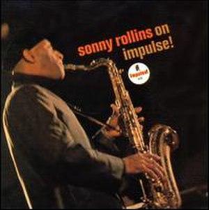Sonny Rollins on Impulse! - Image: Sonny Rollins on Impulse!