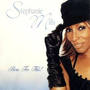 Born for This! - Image: Stephanie Mills Born for This! album cover