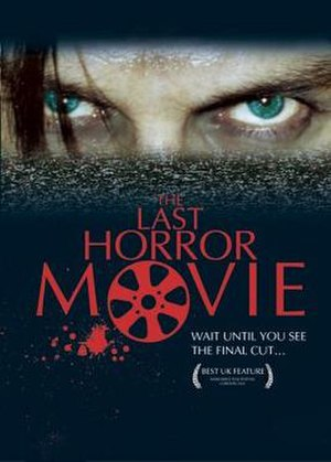 The Last Horror Movie - Image: The Last Horror Movie