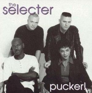 Pucker! - Image: The Selecter Pucker