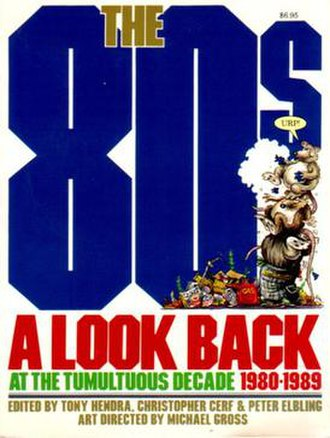 The 80s: A Look Back at the Tumultuous Decade 1980–1989 - Image: The 80s A Look Back at the Tumultuous Decade 1980 1989