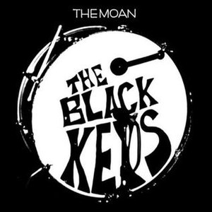 The Moan - Image: The Black Keys The Moan