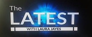 <i>The Latest with Laura Jayes</i> television series