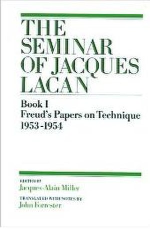 Seminars of Jacques Lacan - The Seminar of Jacques Lacan, Book I