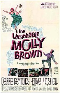 <i>The Unsinkable Molly Brown</i> (film) 1964 film directed by Charles Walters