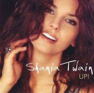 Up! (Shania Twain song) - Image: Up! (Shania Twain song)