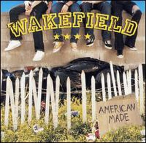 Wakefield (band) - American Made album cover