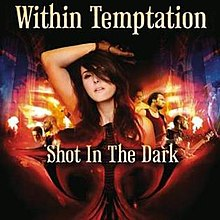 Within Temptation Shot in the Dark.jpg