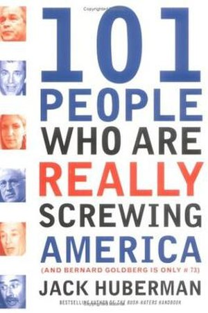 101 People Who Are Really Screwing America - Book cover