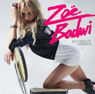 Accidents Happen (song) - Image: Accidents Happen (Zoe Badwi single cover art)